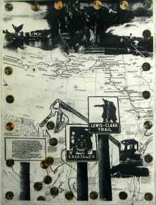 In the background of this etching is a map of the western half of the United States. Across the top are three, dark photographic scenes. Across the bottom are three signs on tree trunk posts. In the bottom right corner, a backhoe is dropping pennies that are distributed around the perimeter of the artwork.