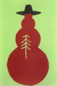 An abstract print depicts a red snowman as a flat, red, 4-part shape on a green background, wearing a black top-hat with a wide brim. Four overlapping red circles, that range from largest at the bottom to smallest at the top, are stacked to make up the snowman. A line-drawing near the center of the snowman depicts a tree.